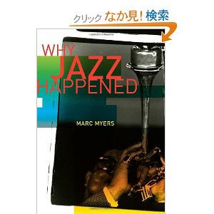 『Why Jazz Happened』By Marc Myers