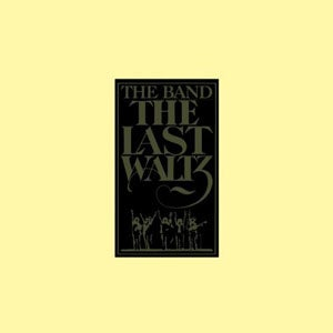 『THE LAST WALTZ』THE BAND