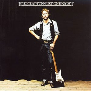 『JUST ONE NIGHT』ERIC CLAPTON