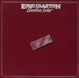 『ANOTHER TICKET』ERIC CLAPTON