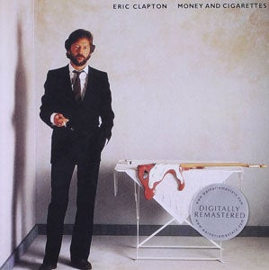 『MONEY AND CIGARETTES』ERIC CLAPTON