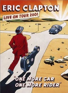 『ONE MORE CAR, ONE MORE RIDER』ERIC CLAPTON(DVD)