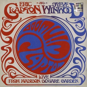 『LIVE FROM MADISON SQUARE GARDEN』ERIC CLAPTON and STEVE WINWOOD