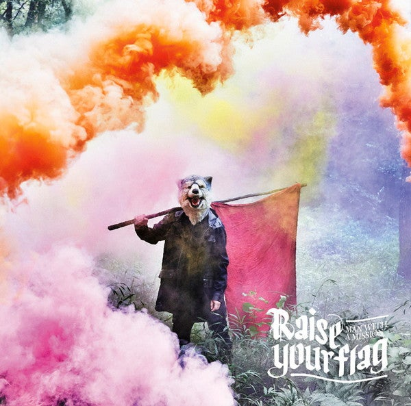 MAN WITH A MISSION、新SG『Raise your flag』の収録内容公開!