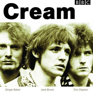 『BBC SESSIONS』CREAM