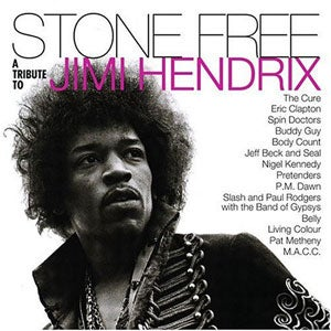 『STONE FREE: A TRIBUTE TO JIMI HENDRIX』VARIOUS ARTISTS