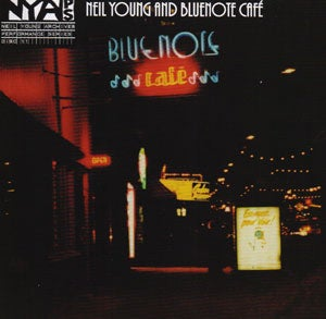 『BLUENOTE CAFE』NEIL YOUNG
