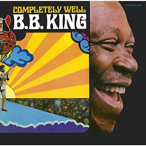 "B.B.KING ""THE THRILL IS GONE""  Album 『COMPLETELY WELL』 (1969)"