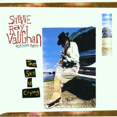 『THE SKY IS CRYING』STEVIE RAY VAUGHAN 《LITTLE WING》