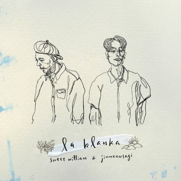 Sweet William×Jinmenusagi『la blanka』、HIPHOPシーン注目の2人による共作は必聴の1枚(Album Review)