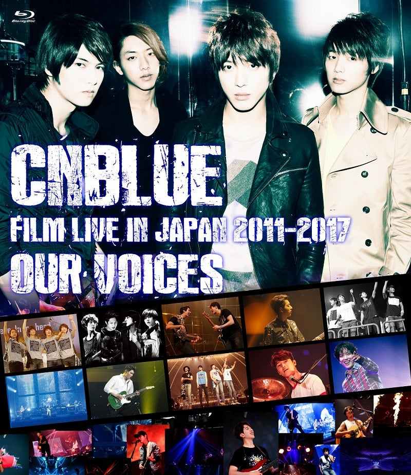 CNBLUE、DVD&Blu-ray『FILM LIVE IN JAPAN 2011-2017』の発売が決定