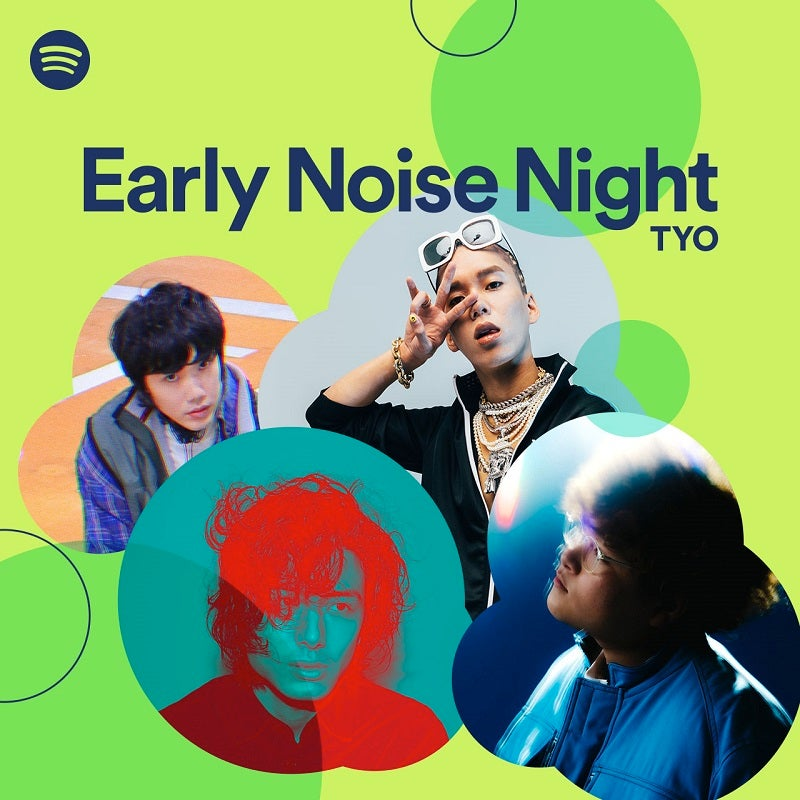 Spotify、2020年第一弾の【Spotify Early Noise Night】開催決定 藤井 風/Vaundy/JP THE WAVY/Momが出演